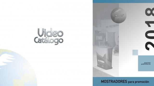 Mostradores para promoción video catálogo 2018