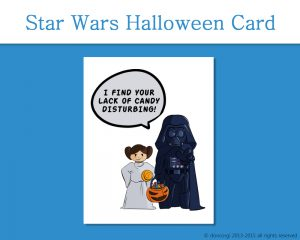 Printable Star Wars Card, I Find Your Lack of Candy Disturbing on Etsy by Don Corgi
