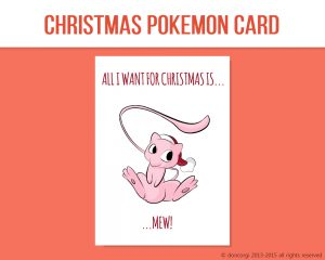 "Pokemon Printable Christmas Card, and 7 more on Etsy! by Don Corgi (""All I want for Christmas is Mew!"")"