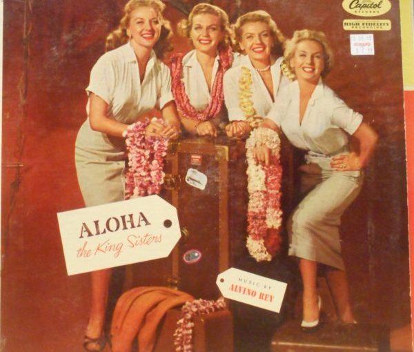 The King Sisters-Aloha