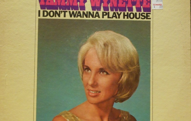 Tammy Wynette-Take Me To Your World/ I Don't Want To Play House