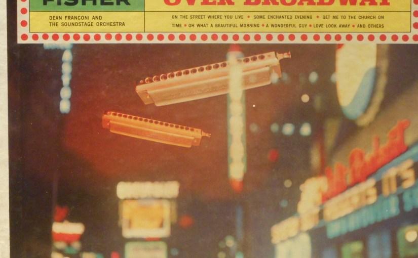 Stan Fisher- Hi-Fi Harmonica Over Broadway