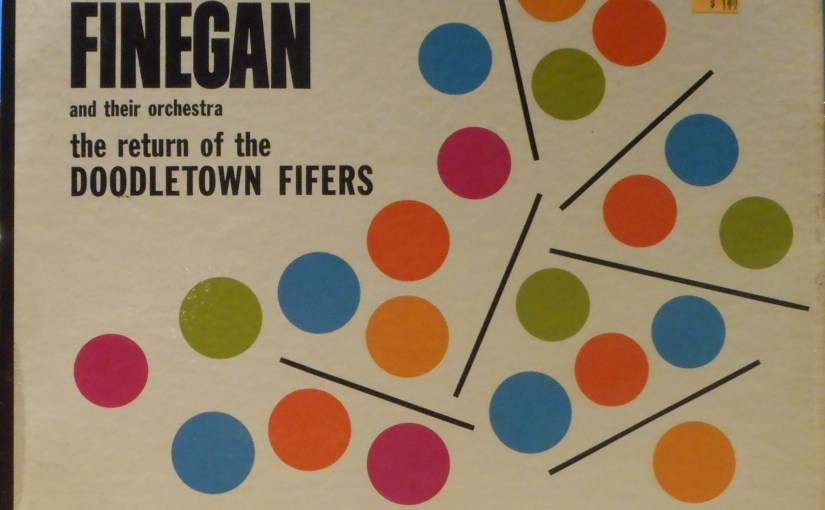Sauter Finegan and their Orchestra- The Return of the Doodletown Fifers