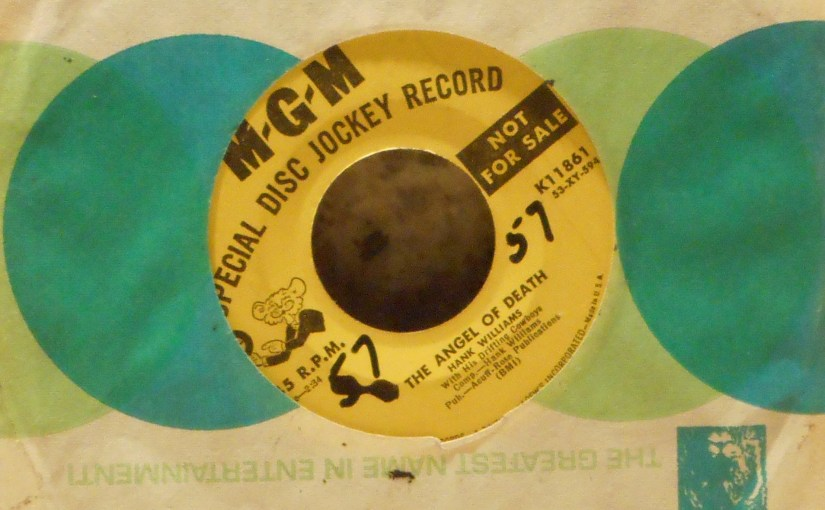 Hank Williams- Sing, Sing Sing /The Angel of Death 45
