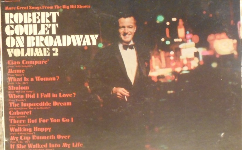 Robert Goulet- On Broadway Vol 2
