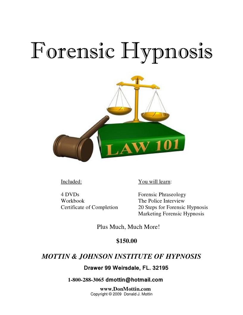 Forensic Hypnosis Mottin Johnson Institute Of Hypnosis
