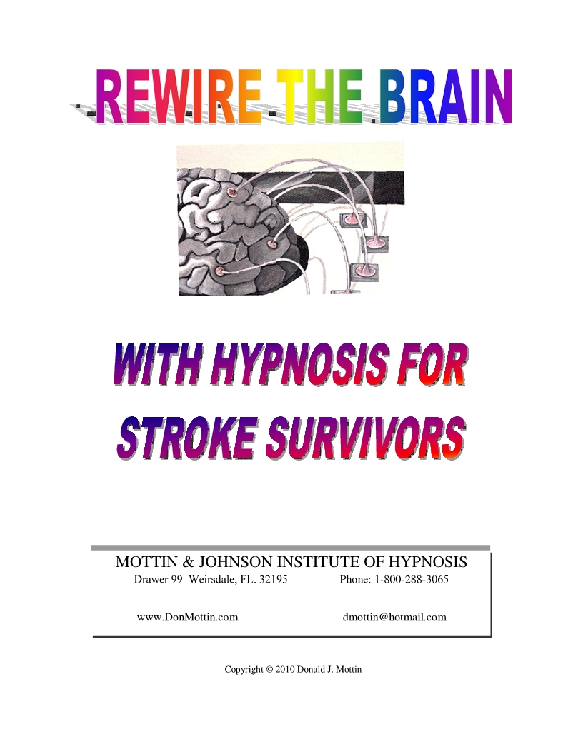 Rewire The Brain For Stroke Survivors - Mottin & Johnson Institute of  Hypnosis