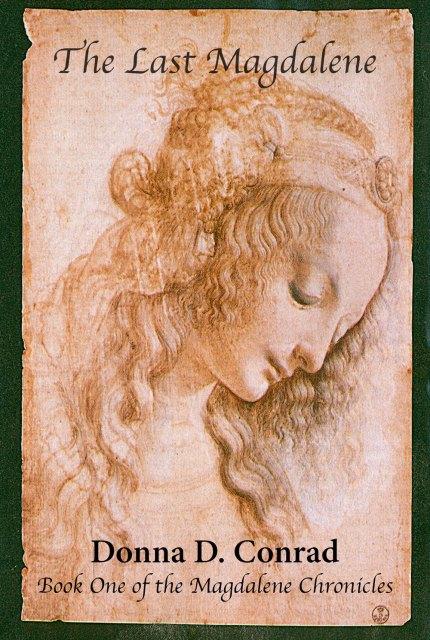 The Last Magdalene - DaVinci - Book Cover - Donna Conrad