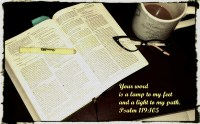 Psalm 119:105 Your Word is a Lamp to my Feet and a Light ...