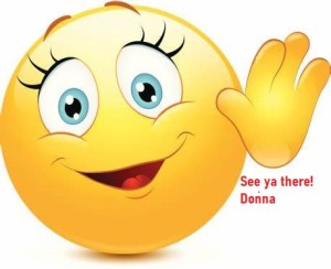 See ya there smiley face from Donna McGee