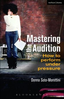 Mastering The Audition by Donna Soto-Morettini