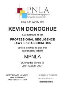 Kevin Donoghue is a solicitor member of the Professional Negligence Lawyers Association.