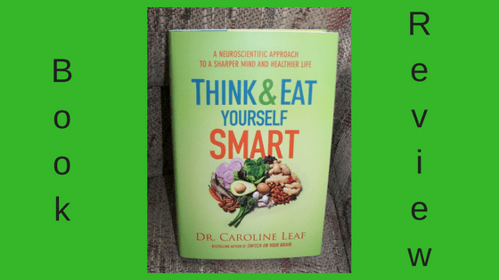 Book Review:  Eat and Think Yourself Smart