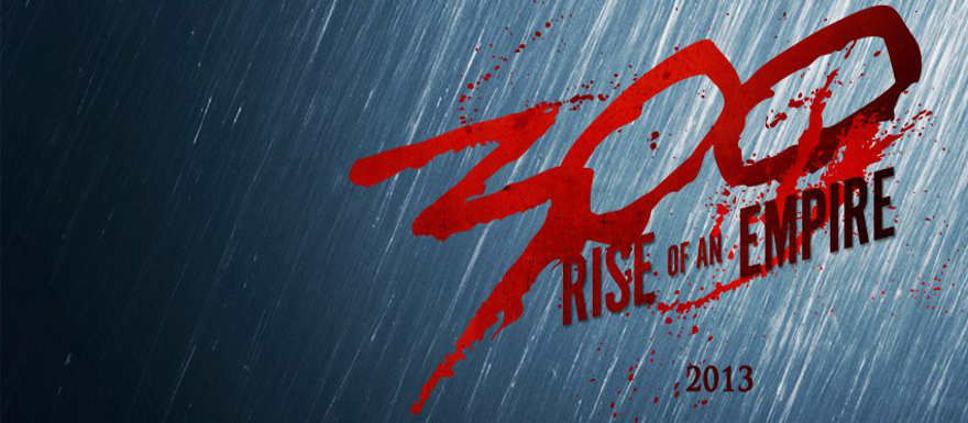 300: Rise of an Empire- New blood-wave poster and first trailer!