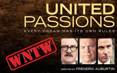 What not to Watch – United Passions