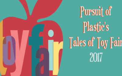 Pursuit of Plastic and the Tales of Toy Fair 2017 podcast!