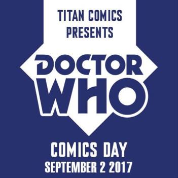 Titan Comics Announces The 2017 Doctor Who Comics Day!