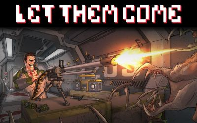 'Let Them Come' is the alien killing shooter you've been waiting for!