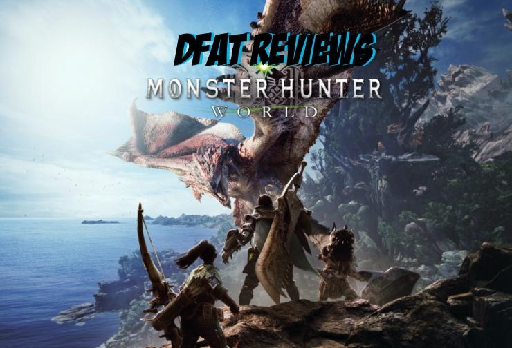 DFAT Reviews: Monster Hunter: World