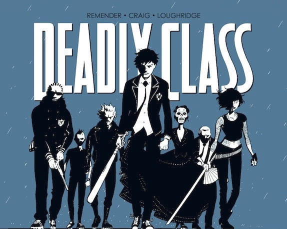 First look at Rick Remender's 'Deadly Class' series coming to SyFy