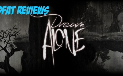 DFAT REVIEWS: Dream Alone from Fat Dog Games