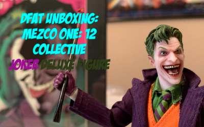 DFAT Unboxing: Mezco One: 12 Collective Joker Deluxe Figure!