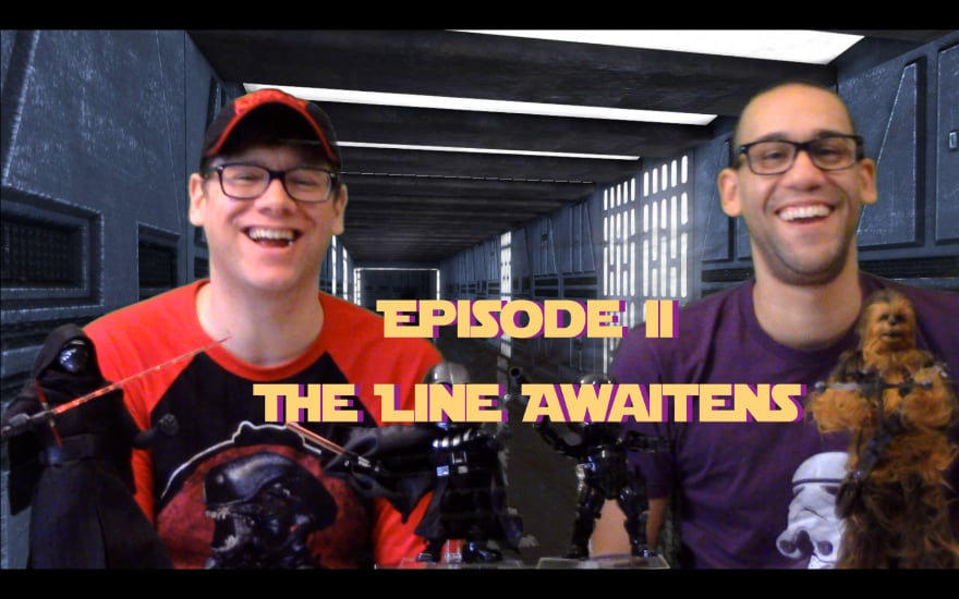 Scruffy Looking Scoundrels: Episode II – The Line Awaitens