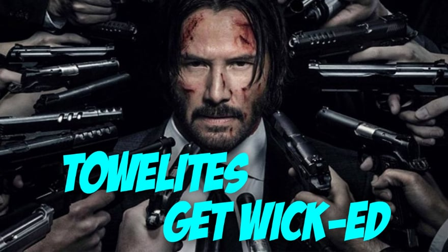 Towelite Talk Episode #134 – Towelite's Get Wick-ed