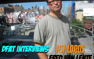 DFAT Interviews: Fred Van Lente writer of Psi-Lords the latest epic from Valiant Entertainment!