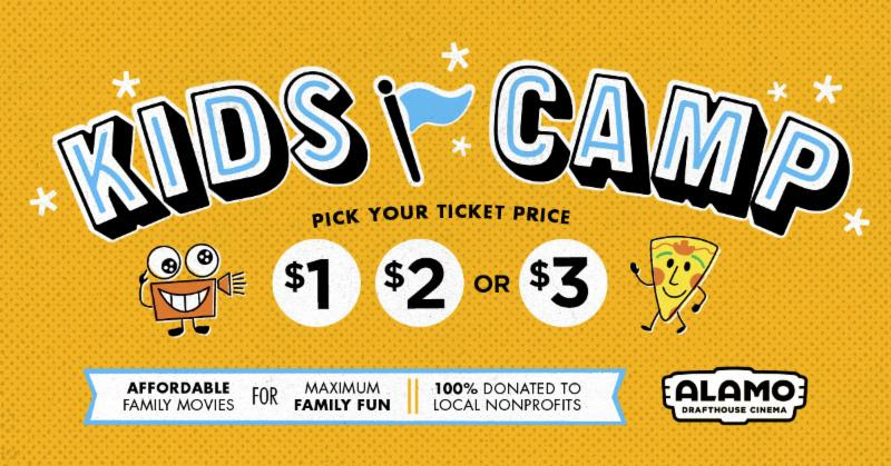 Alamo Drafthouse Cinema's ALAMO KIDS CAMP Returns For The Summer And Let's Parents Choose The Ticket Price