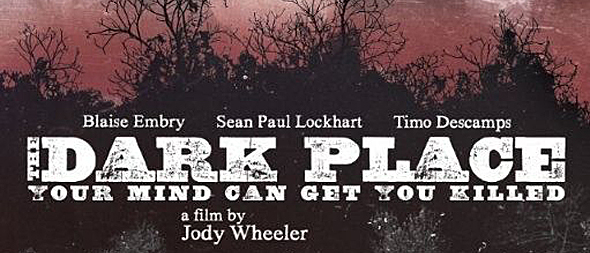 Killer-thriller 'THE DARK PLACE' gets theatrical release in New York and Los Angeles