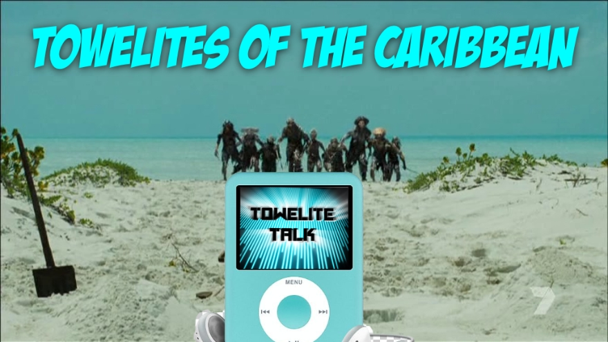 Towelite Talk Episode 151 – Towelites of the Caribbean