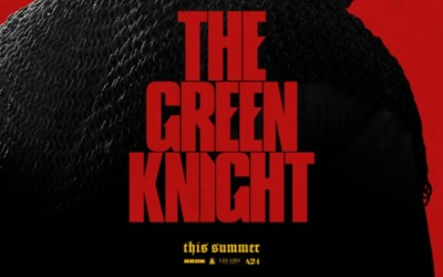 New Teaser Trailer for David Lowery's THE GREEN KNIGHT
