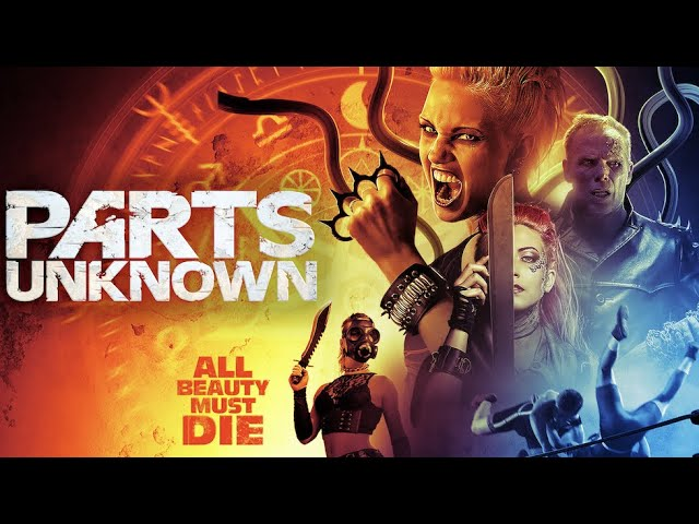 Horror-wrestling pic PARTS UNKNOWN set for 7/7 release!