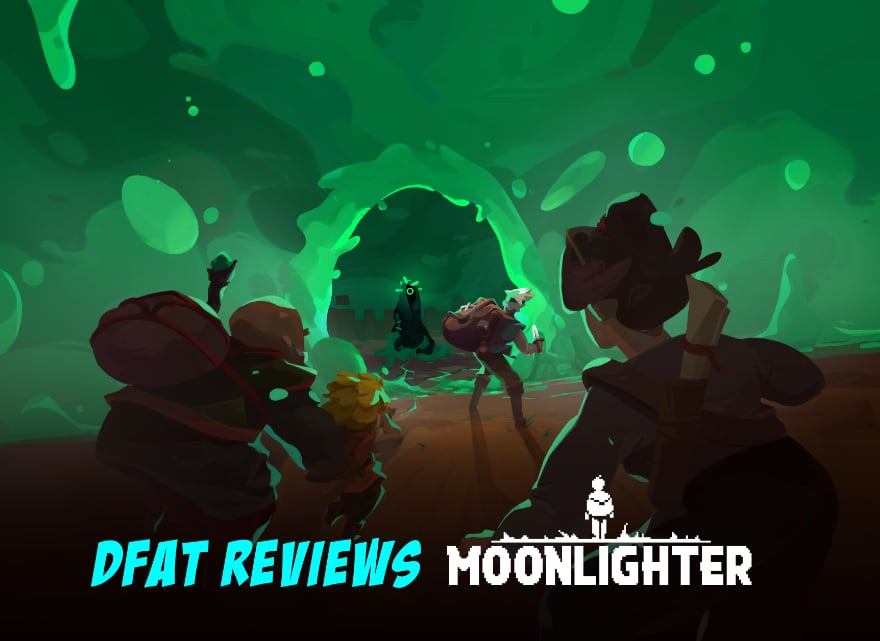 DFAT Reviews – Moonlighter Between Dimensions