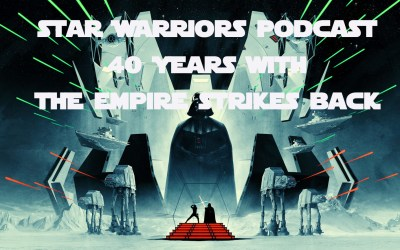 The Star Warriors Podcast – Episode VIII – 40 Years with The Empire Strikes Back