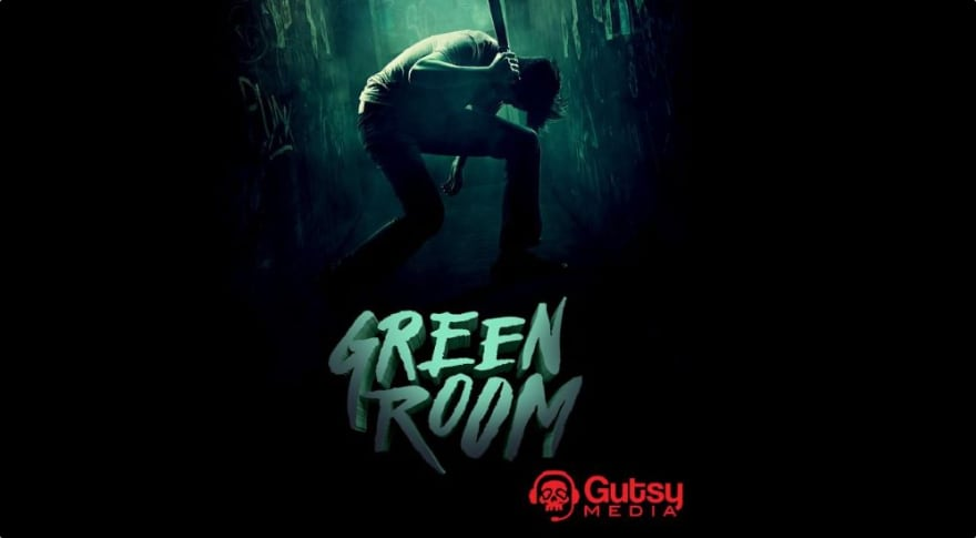 Gutsy Media Podcast Episode 6 – Green Room and Martin Solorzano