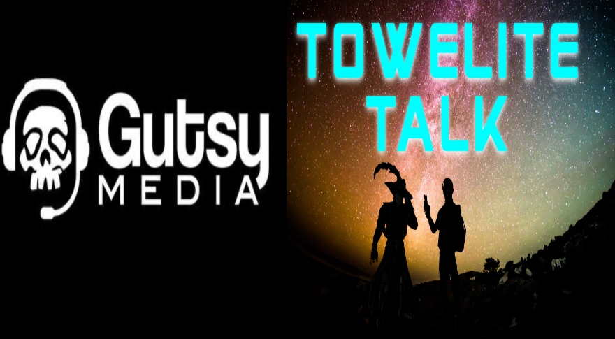Towelite Talk Episode 189 – Gutsy Towelites