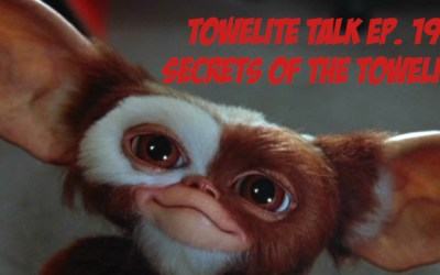 Towelite Talk Ep. 192 – Secrets of the Towelites
