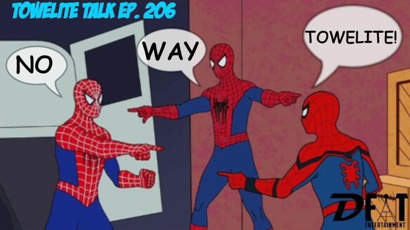 Towelite Talk Ep. 206 – No Way Towelite!