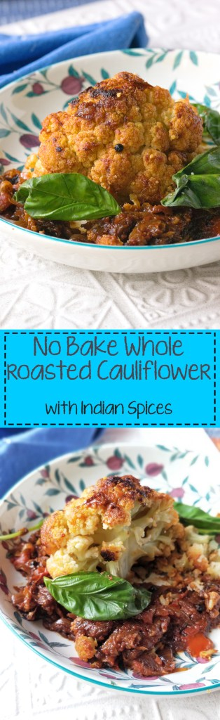 no bake whole roasted cauliflower recipe cooking with Indian Spices. Image for Pinterest