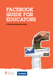 Facebook Guide for Educators: A tool for teaching and learning