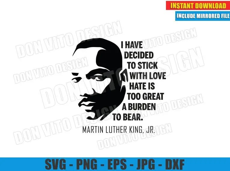 Download I have decided to Stick with Love (SVG dxf png) MLK Quote ...