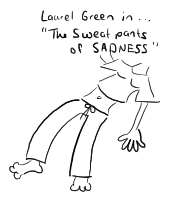"""a drawing of a poster for """"The Sweatpants of Sadness"""""""