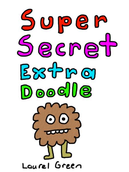 a drawing of a secret doodle