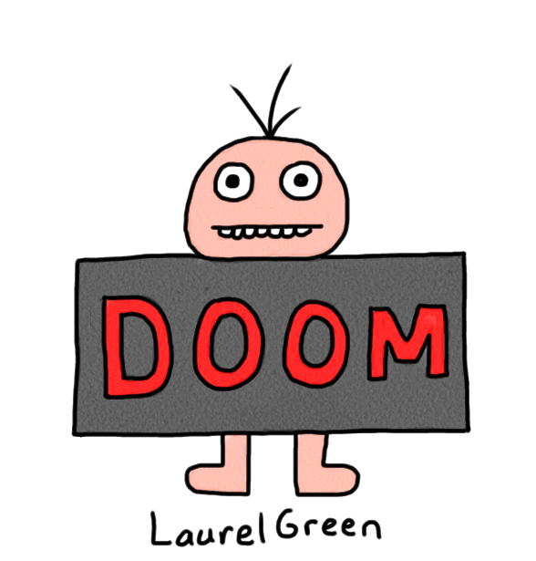 "a drawing of a guy with ""DOOM"" written on him"