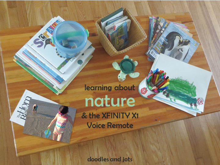 Learning about Nature and the XFINITY X1 Voice Remote | Doodles and Jots