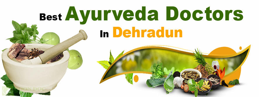 Best Ayurveda Doctors in Dehradun