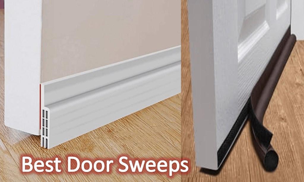 BEST DOOR SWEEPS