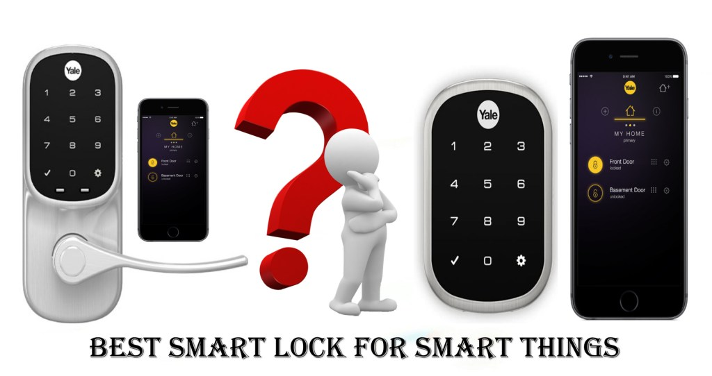 BEST SMART LOCK FOR SMART THINGS